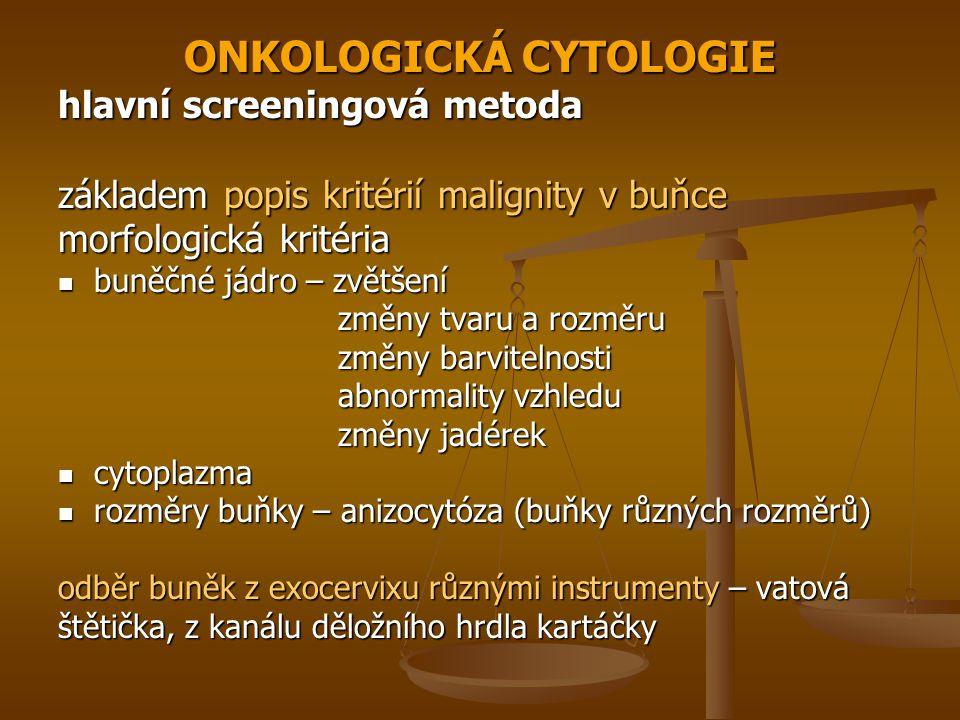 ONKOLOGICKÁ CYTOLOGIE