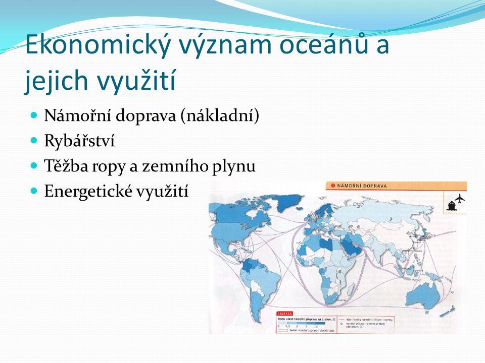 Ekonomický význam oceánů a jejich využití