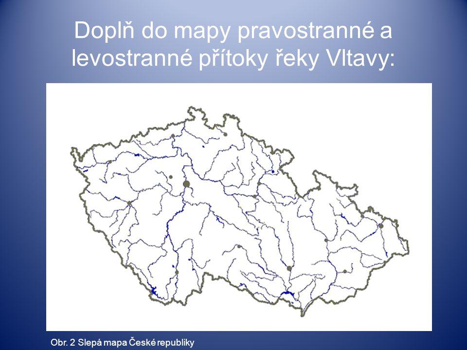 Doplň do mapy pravostranné a levostranné přítoky řeky Vltavy: