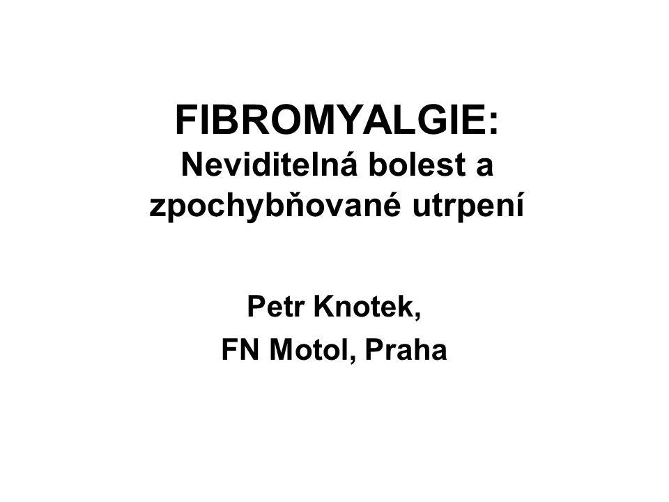 FIBROMYALGIE: Neviditelná bolest a zpochybňované utrpení