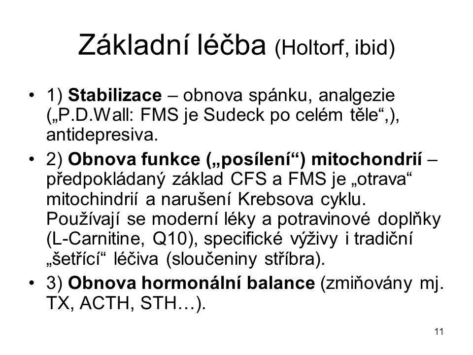 Základní léčba (Holtorf, ibid)