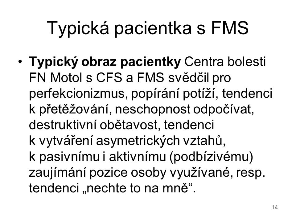Typická pacientka s FMS
