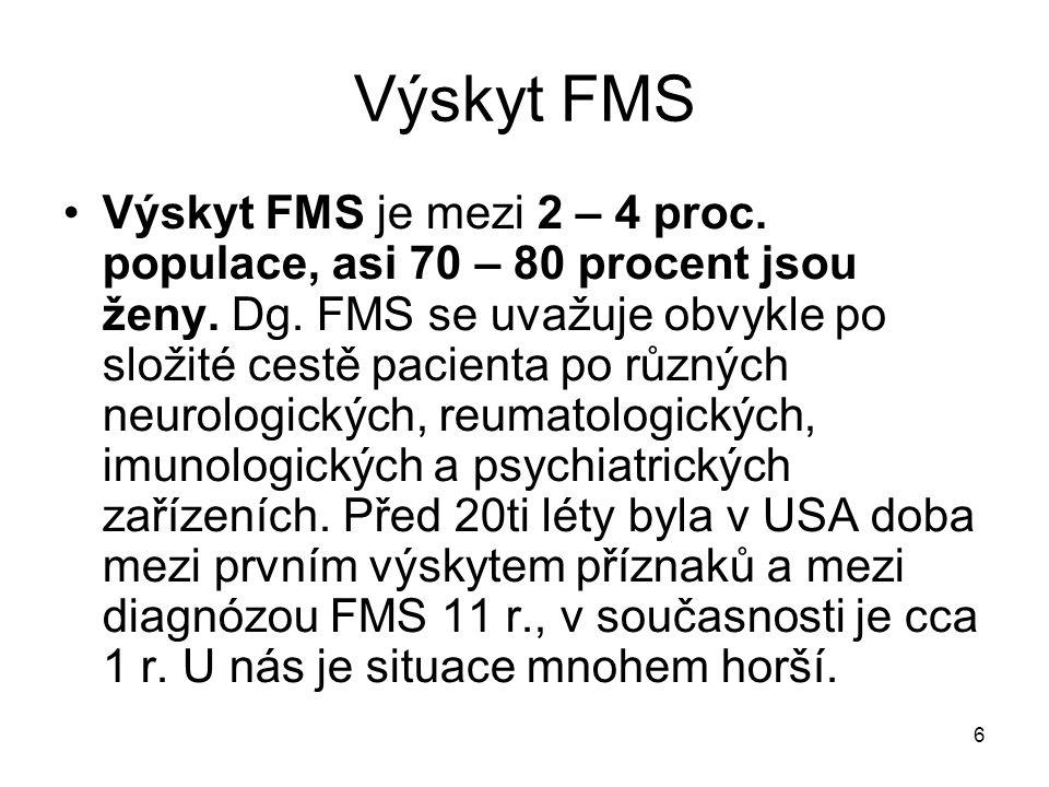 Výskyt FMS
