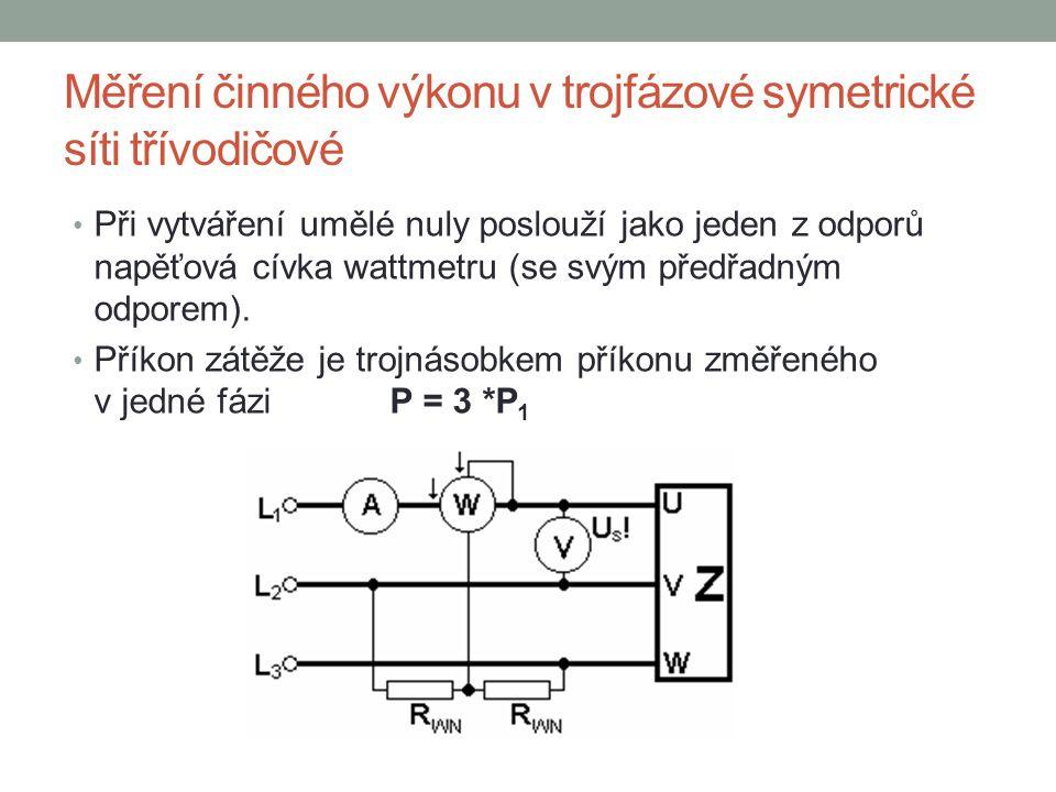 Měření činného výkonu v trojfázové symetrické síti třívodičové