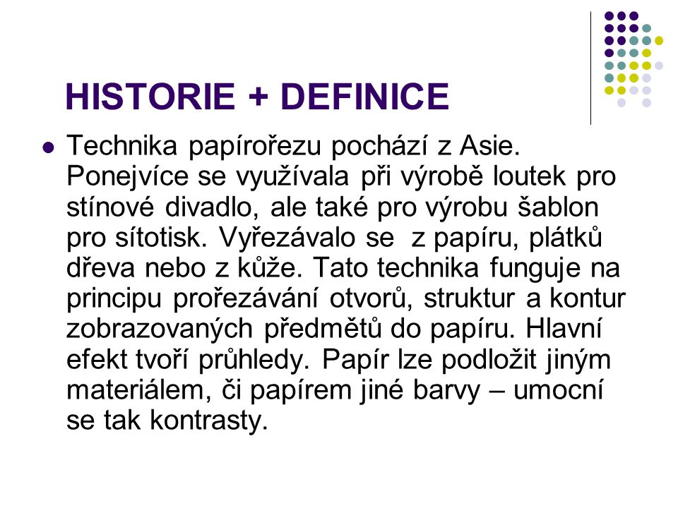 HISTORIE + DEFINICE
