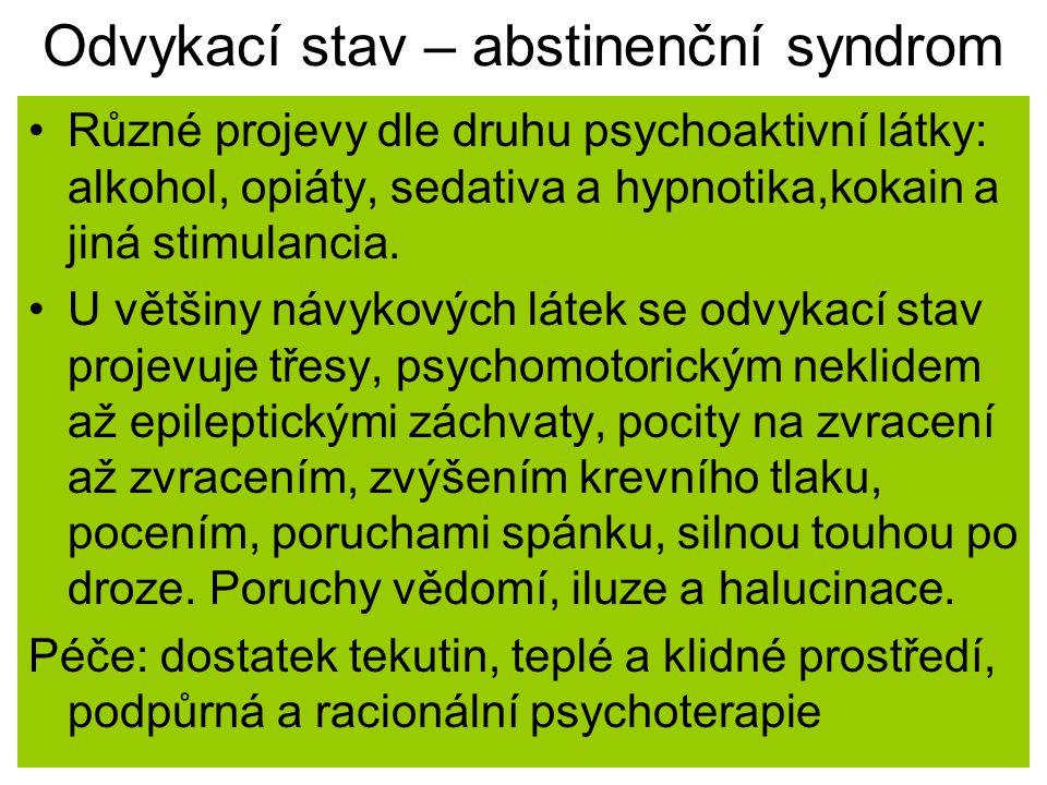 Odvykací stav – abstinenční syndrom