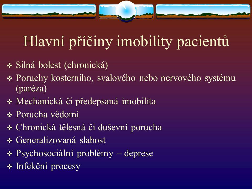 Hlavní příčiny imobility pacientů