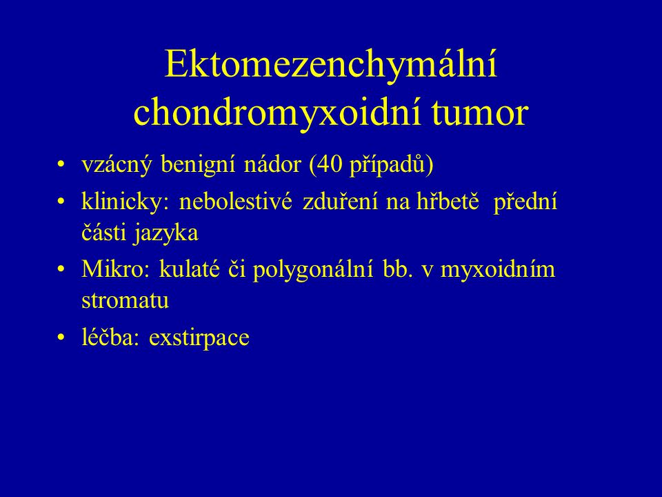 Ektomezenchymální chondromyxoidní tumor