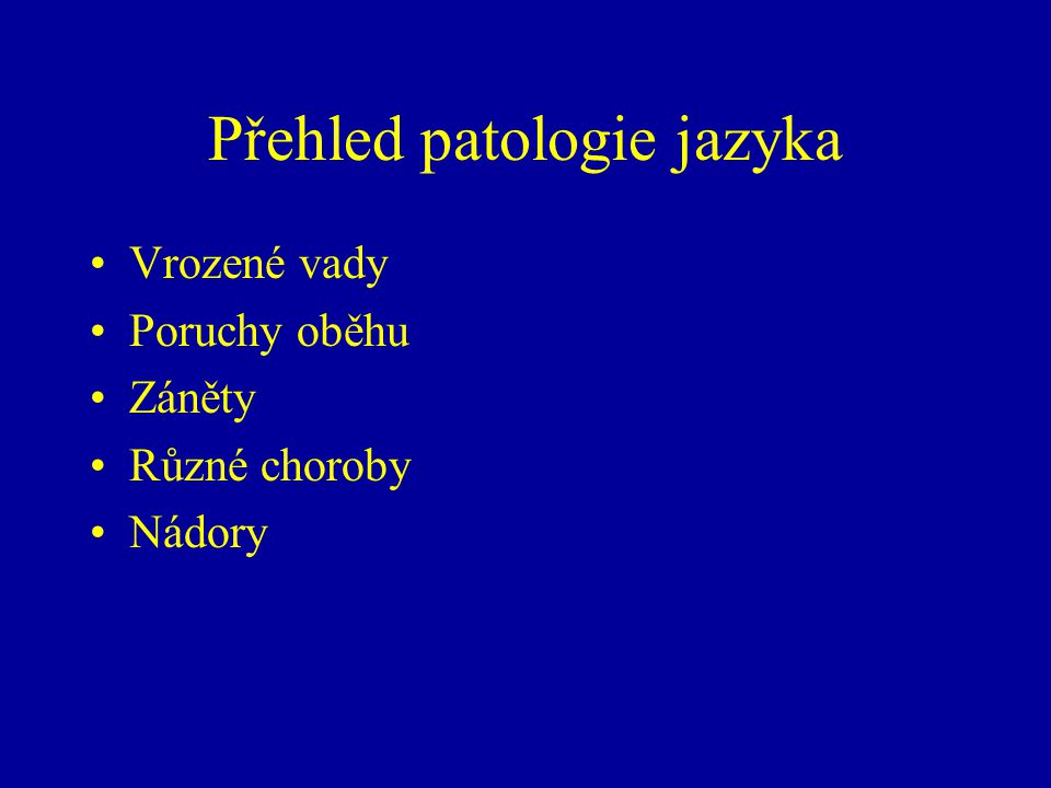 Přehled patologie jazyka