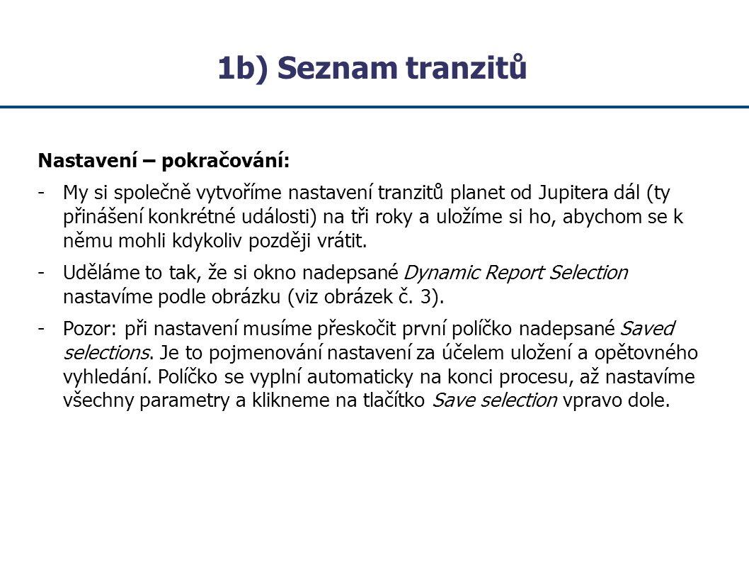 1b) Seznam tranzitů Nastavení – pokračování: