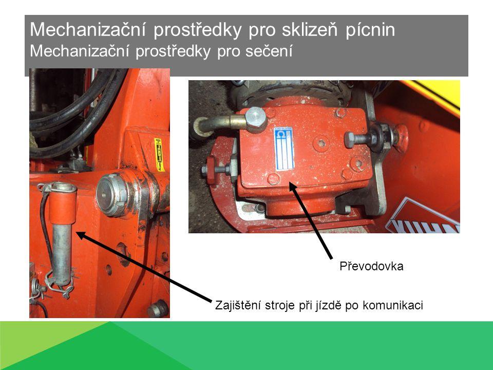 Mechanizační prostředky pro sklizeň pícnin Mechanizační prostředky pro sečení