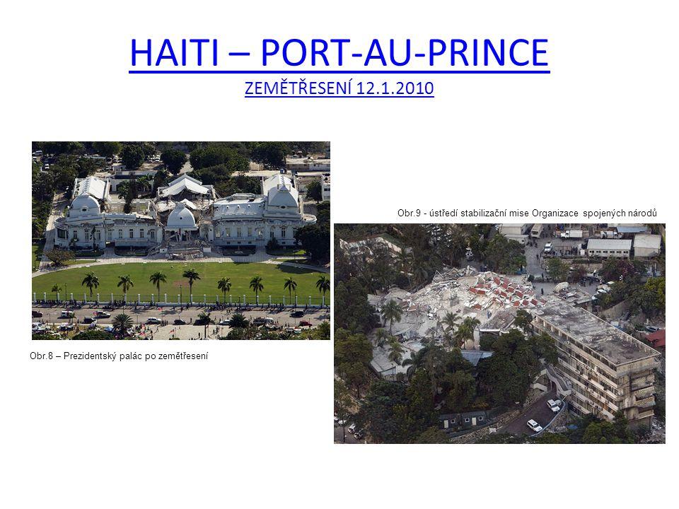 HAITI – PORT-AU-PRINCE ZEMĚTŘESENÍ 12.1.2010