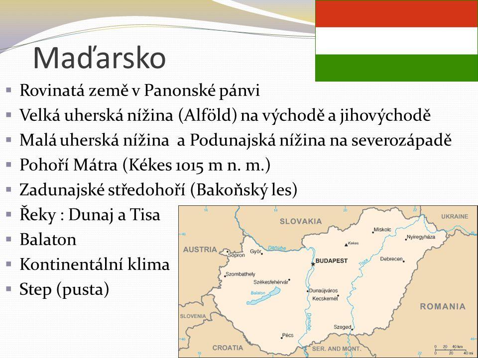 Maďarsko Rovinatá země v Panonské pánvi