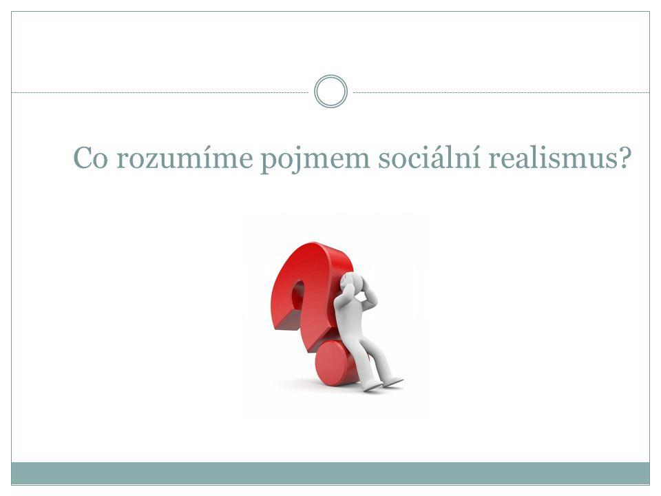 Co rozumíme pojmem sociální realismus