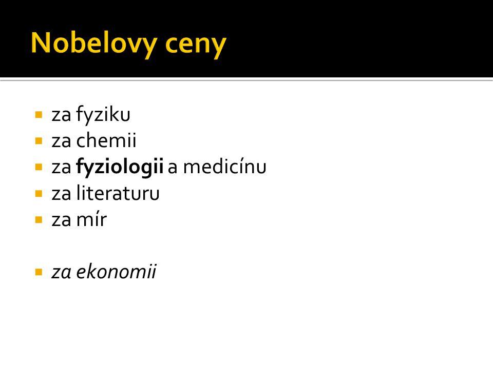 Nobelovy ceny za fyziku za chemii za fyziologii a medicínu