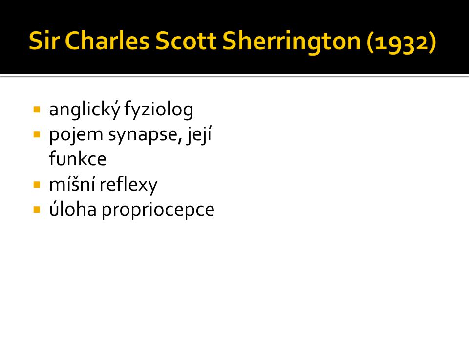 Sir Charles Scott Sherrington (1932)