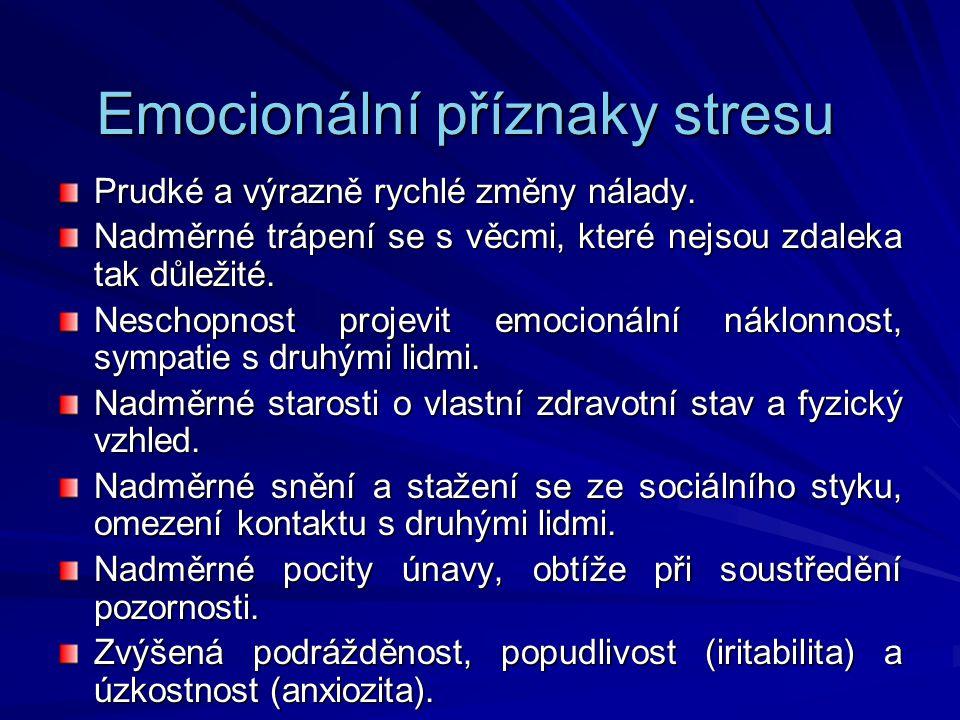 Emocionální příznaky stresu