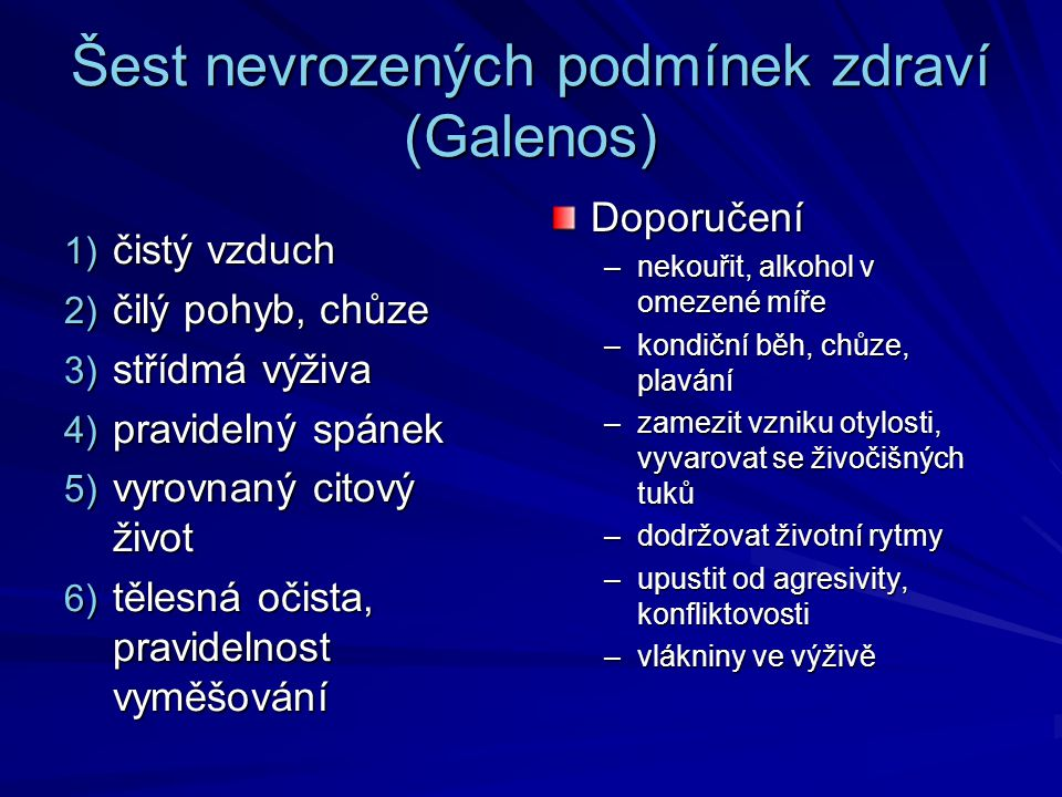 Šest nevrozených podmínek zdraví (Galenos)