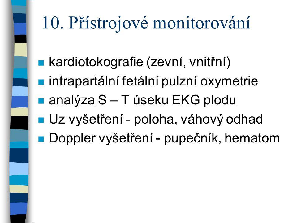 10. Přístrojové monitorování