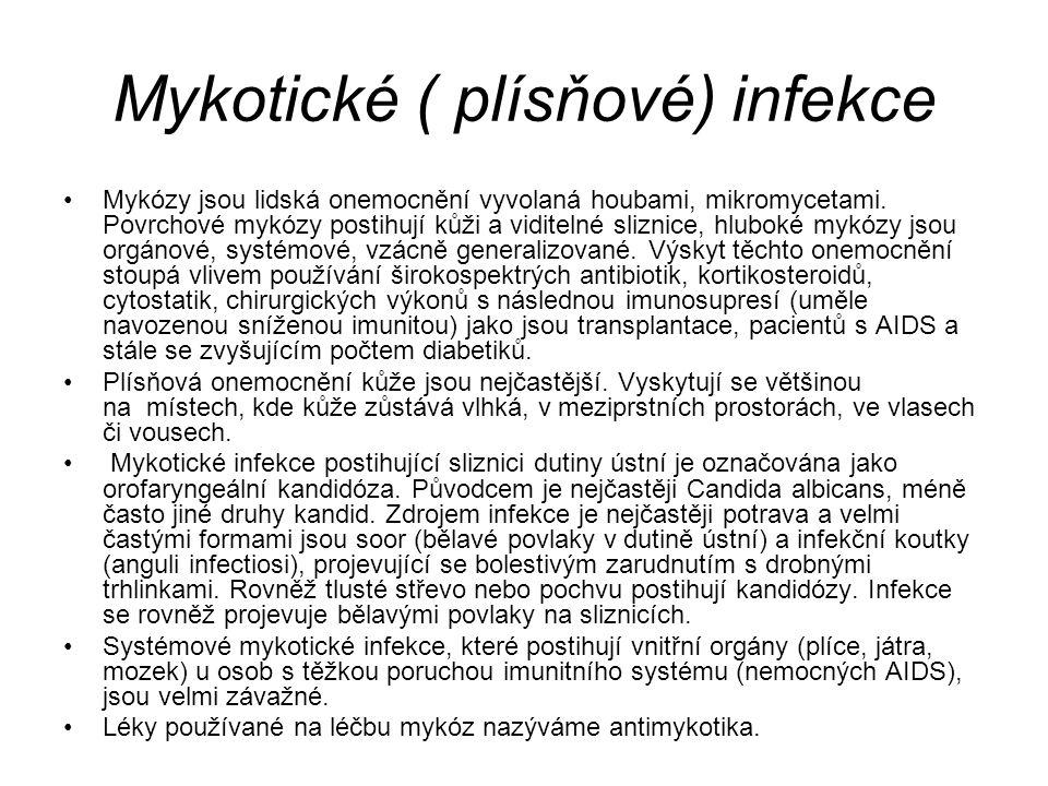 Mykotické ( plísňové) infekce