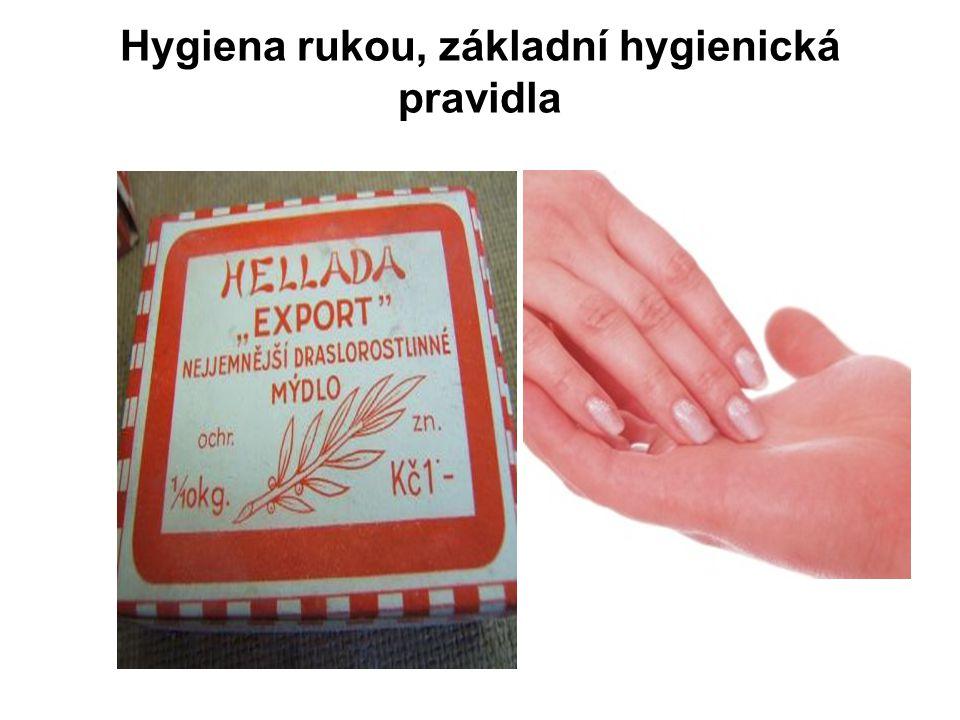 Hygiena rukou, základní hygienická pravidla