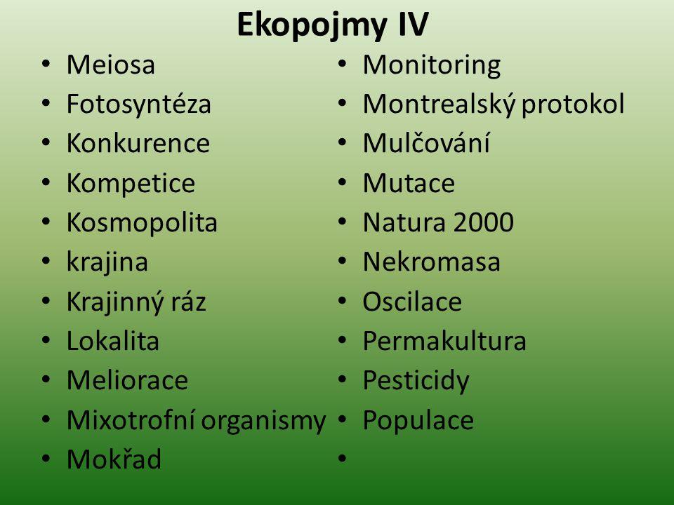 Ekopojmy IV Meiosa Monitoring Fotosyntéza Montrealský protokol