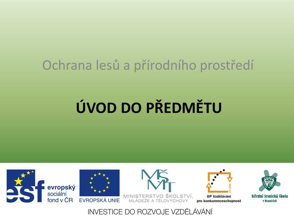 Ochrana lesů a přírodního prostředí