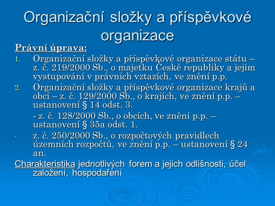 Organizační složky a příspěvkové organizace