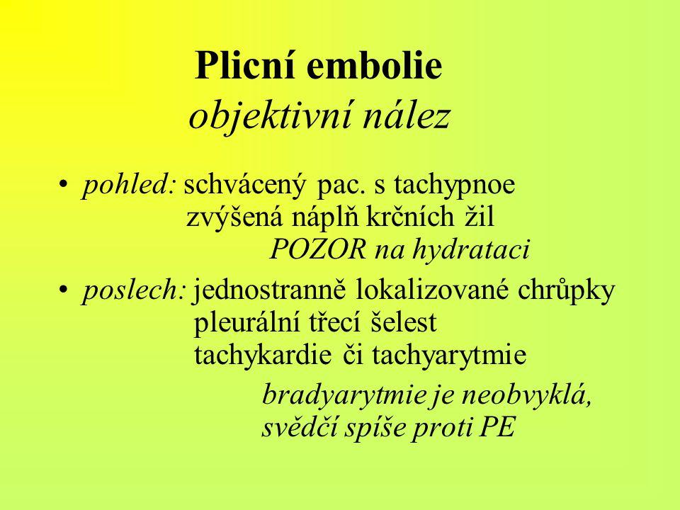 Plicní embolie objektivní nález