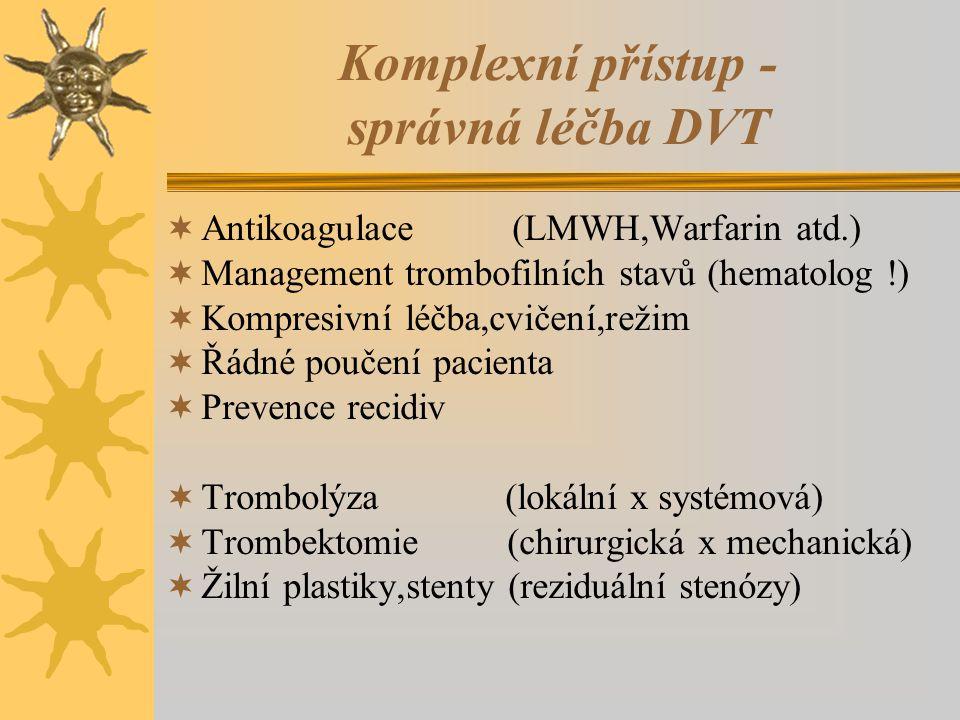 Komplexní přístup - správná léčba DVT