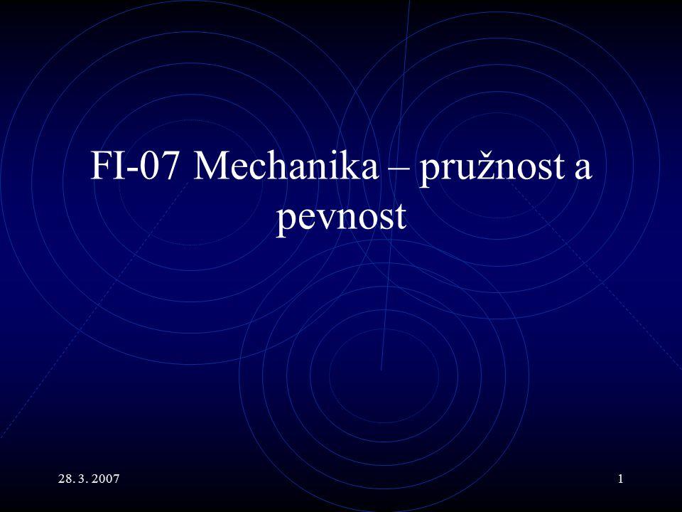 FI-07 Mechanika – pružnost a pevnost