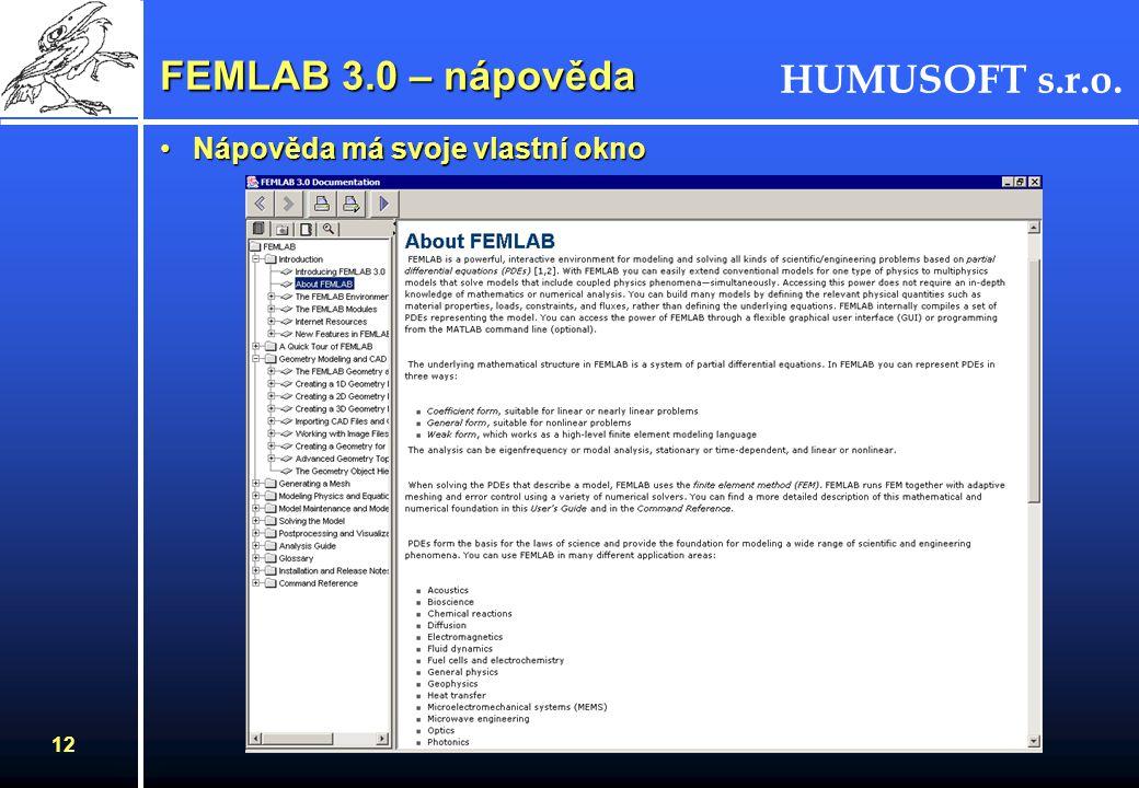 FEMLAB 3.0 – nápověda Nápověda má svoje vlastní okno