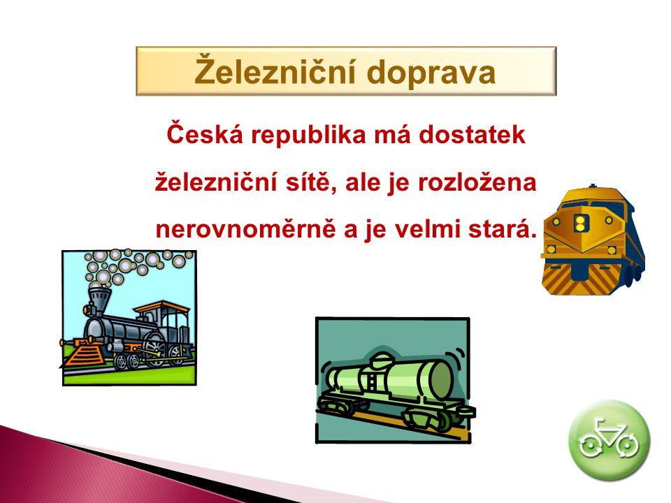 Železniční doprava Česká republika má dostatek železniční sítě, ale je rozložena nerovnoměrně a je velmi stará.