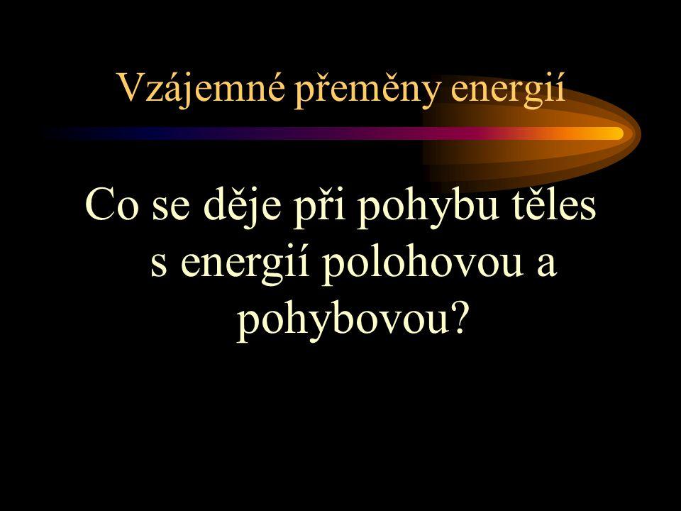 Vzájemné přeměny energií