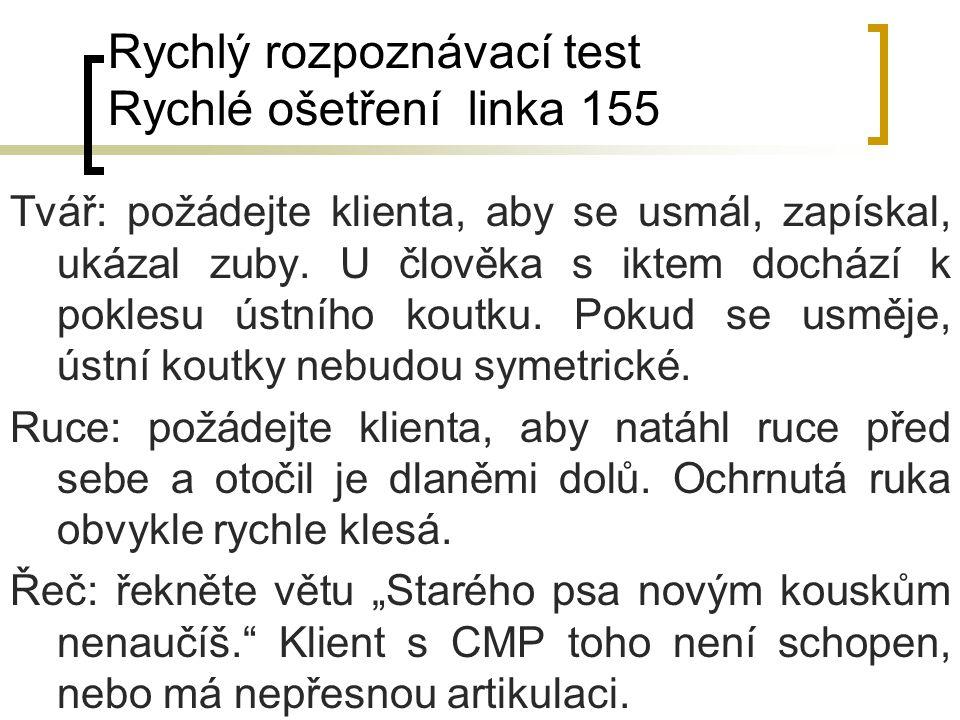 Rychlý rozpoznávací test Rychlé ošetření linka 155