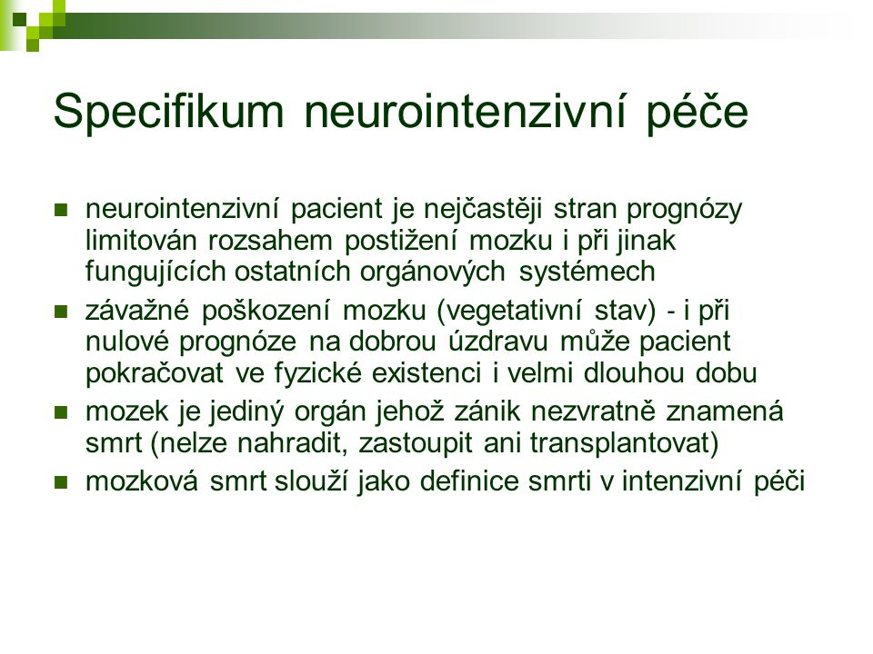 Specifikum neurointenzivní péče