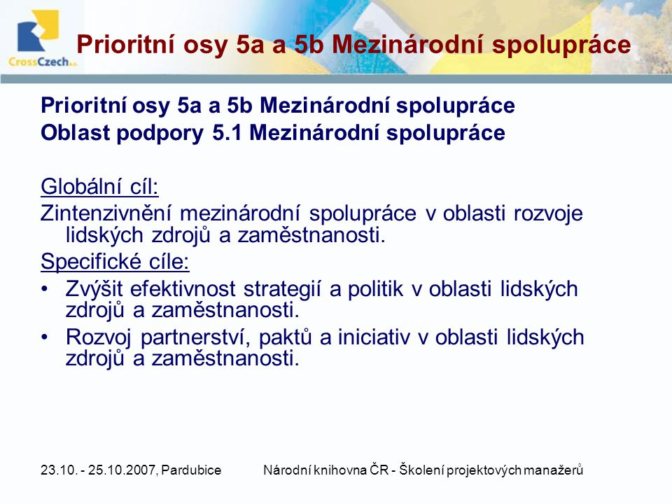 Prioritní osy 5a a 5b Mezinárodní spolupráce
