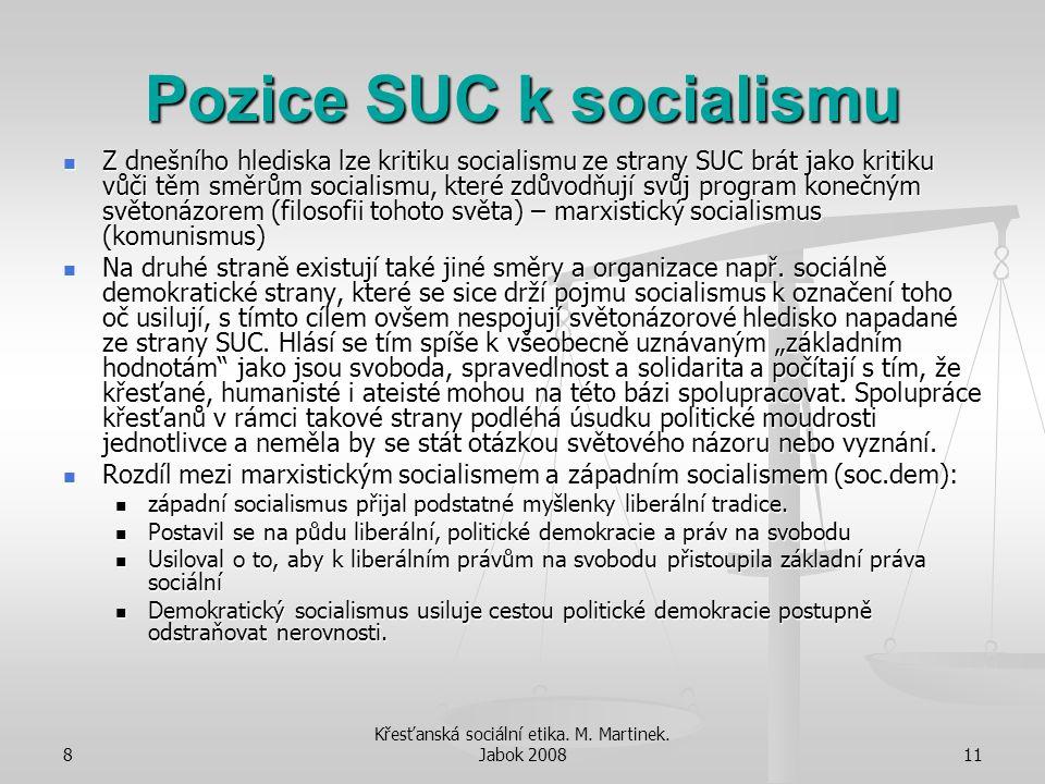 Pozice SUC k socialismu