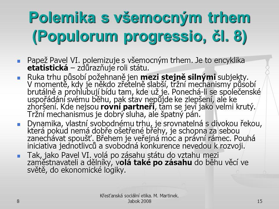 Polemika s všemocným trhem (Populorum progressio, čl. 8)