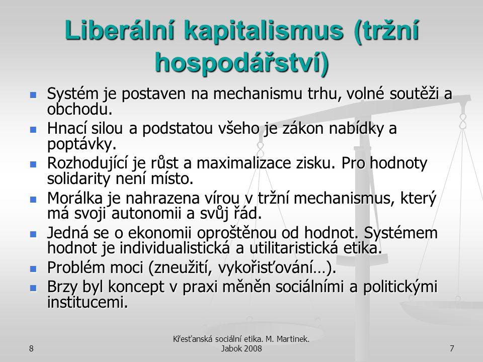 Liberální kapitalismus (tržní hospodářství)