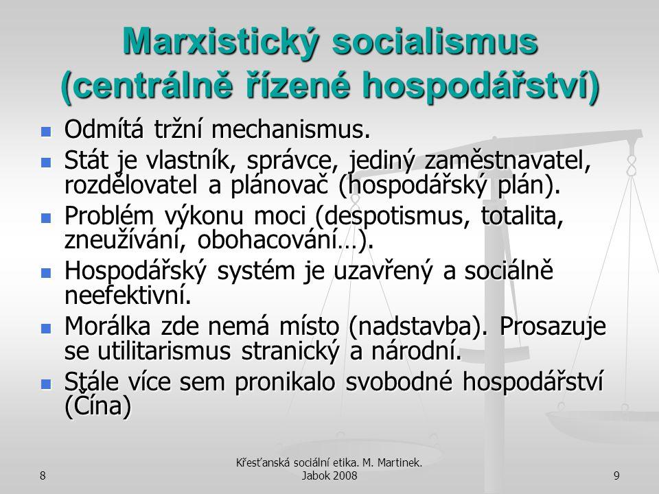 Marxistický socialismus (centrálně řízené hospodářství)