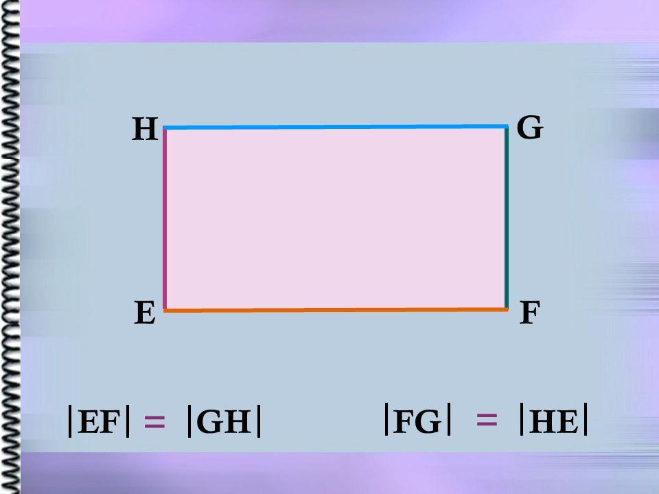 H G E F = EF = GH FG HE