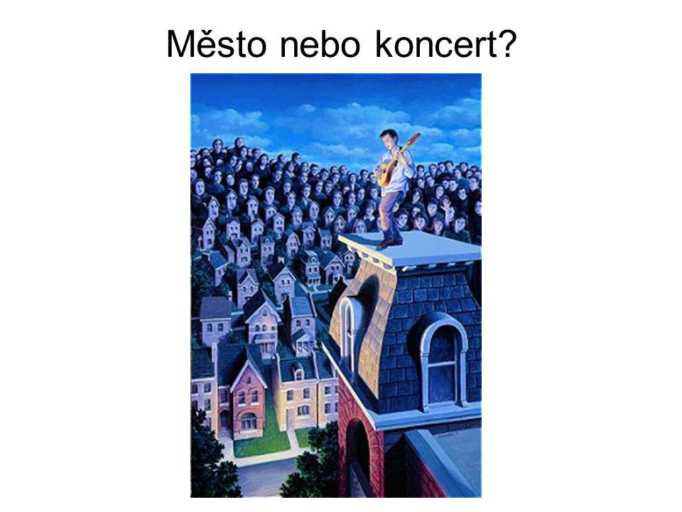 Město nebo koncert