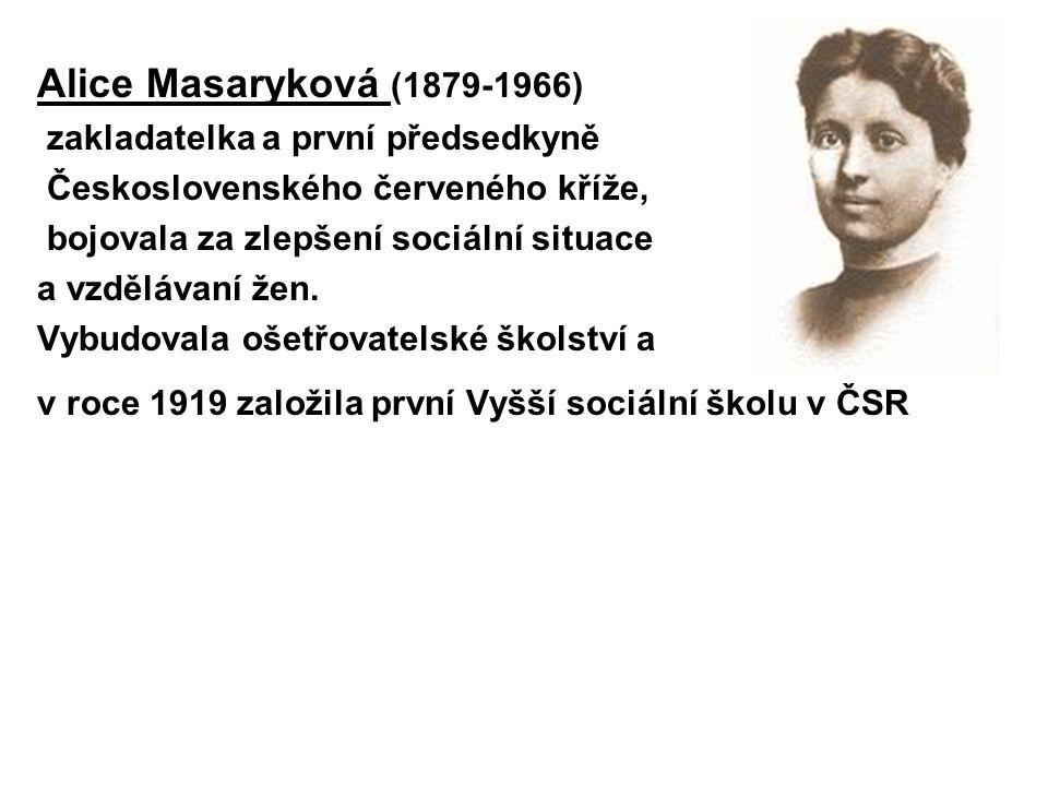 Alice Masaryková (1879-1966) zakladatelka a první předsedkyně
