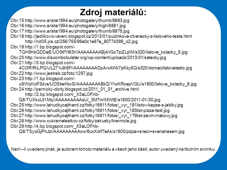 Zdroj materiálů: Obr.15 http://www.arista1994.eu/photogalery/thumb/8883.jpg. Obr.16 http://www.arista1994.eu/photogalery/high/8881.jpg.