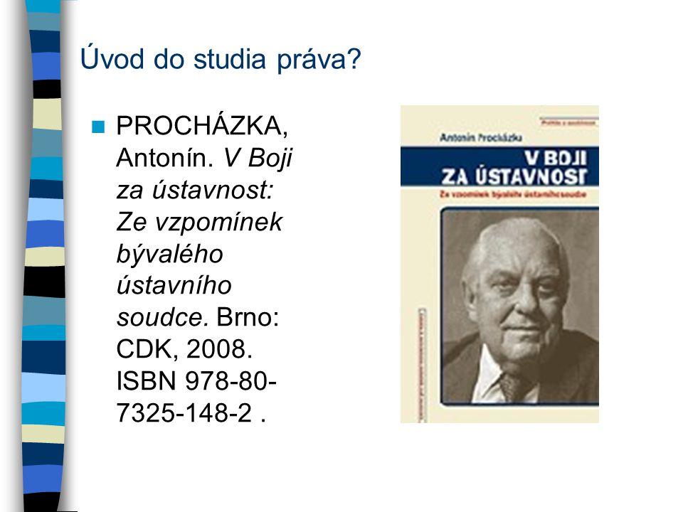 Úvod do studia práva. PROCHÁZKA, Antonín.