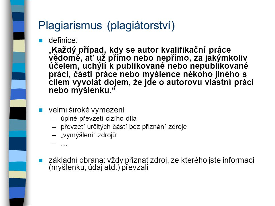 Plagiarismus (plagiátorství)