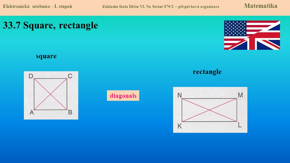 33.7 Square, rectangle square rectangle diagonals