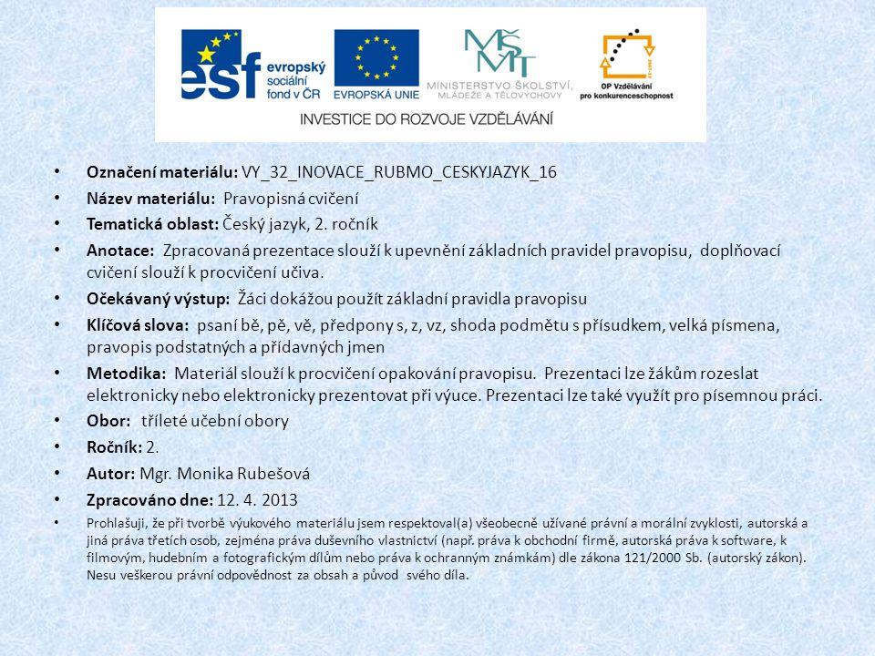 Označení materiálu: VY_32_INOVACE_RUBMO_CESKYJAZYK_16