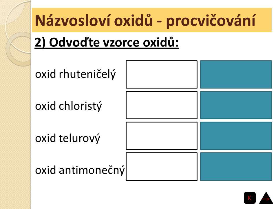 Názvosloví oxidů - procvičování
